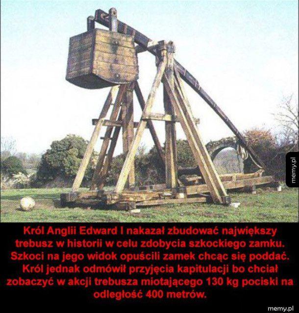 Największy trebusz w historii