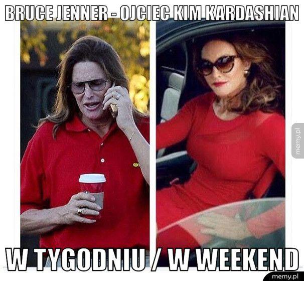 Bruce Jenner w tygodniu i w weekend
