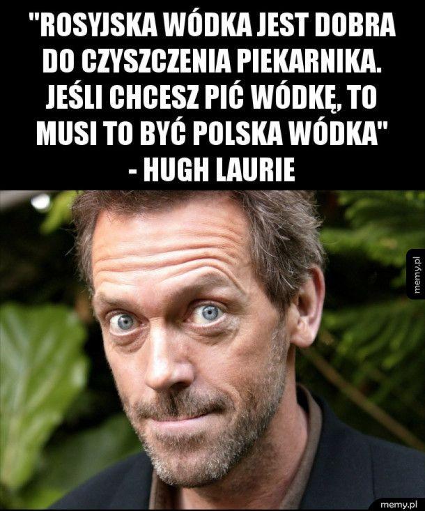 Hugh Laurie o piciu wódki