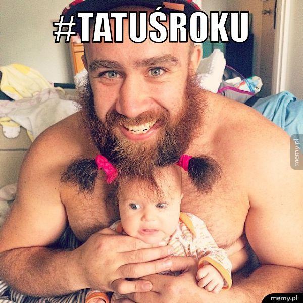 #TATUŚROKU