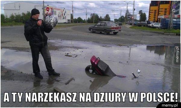 A Ty narzekasz na dziury w Polsce!