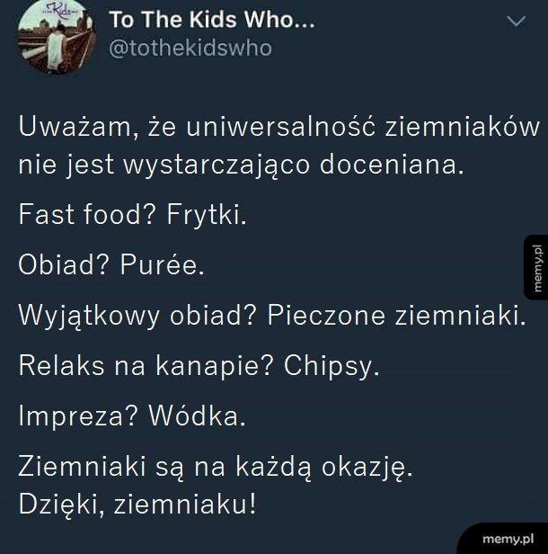 Ziemniaki to ty szanuj!