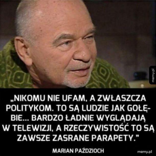 Marian Paździoch prawdę Ci powie