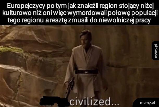 Cywilizacja tak cywilizowana
