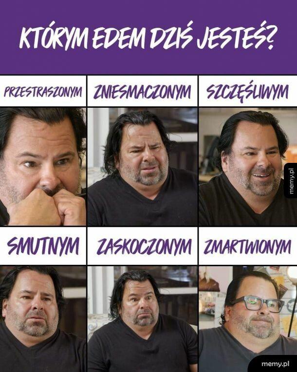 Którym Edem jesteś?