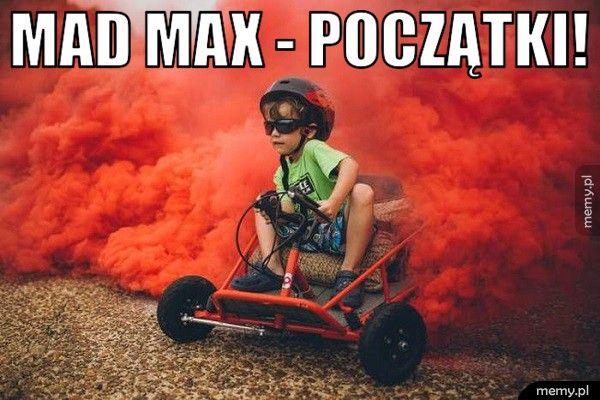 Mad Max - początki!