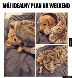 Mój idealny weekend