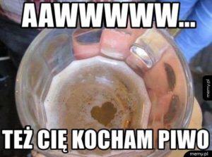 Jakie kochane piwo