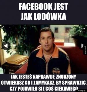 Facebook jest jak...