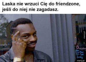 Jak nigdy nie dostać się do friendzone