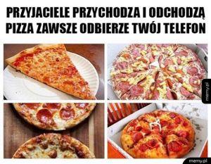 Dlatego właśnie kochaj pizze