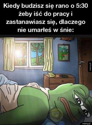 Kiedy budzisz się rano