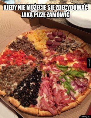 Kiedy nie możecie się zdecydować jaką pizzę zamówić