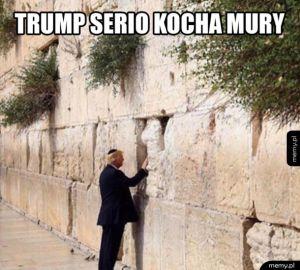 Trump kocha mury