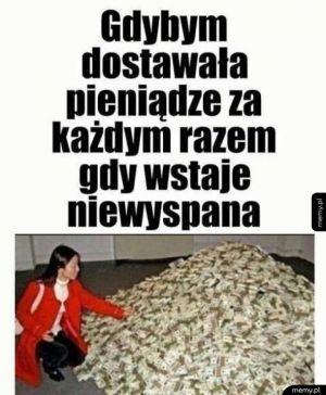 Byłabym bogata