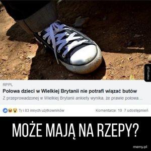 Nie potrafią wiązać butów