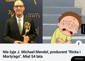 "Nie żyje producent ""Ricka i Morty'ego"" J. Michael Mendel"