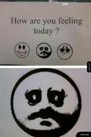 A Ty, jak się dzisiaj czujesz?