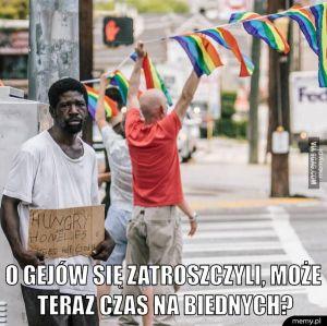 O gejów się zatroszczyli, może teraz czas na biednych?