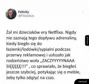Era Netflixa