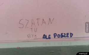 Szatan tu był