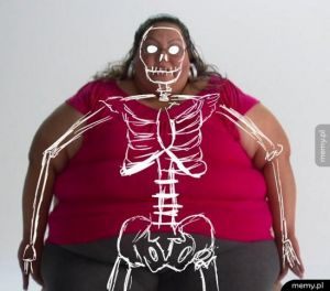 """Mam grube kości"""