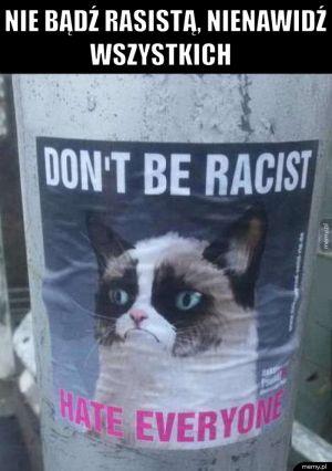 Nie bądź rasistą