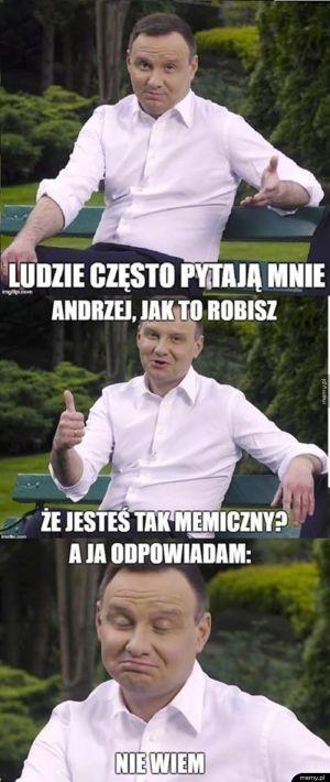 Andrzej, jak ty to robisz?