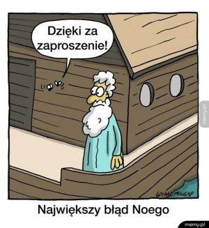 Największy błąd Noego