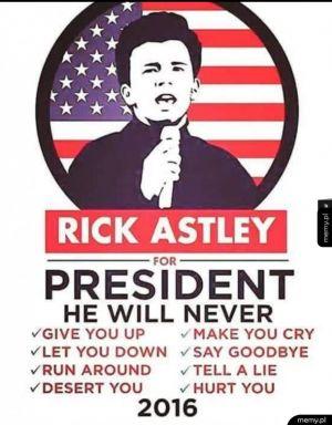 Rick na prezydenta!!